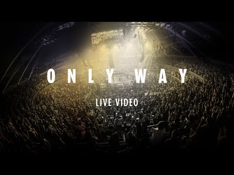 Planetshakers | Only Way | Official Music Video