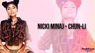 Nicky Minaj - Chun Ly (Lyrics)
