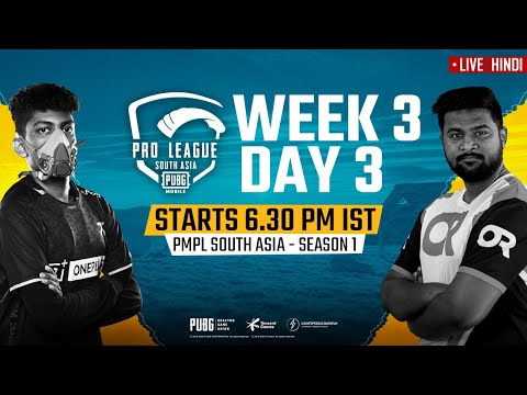 [Hindi] PMPL South Asia Day 3 W 3 | PUBG MOBILE Pro League S1