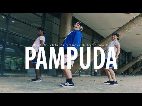 PAMPUDA - MC WM, MC Leléto, Os Cretinos e DJ Gege I Coreografia Tiago Montalti