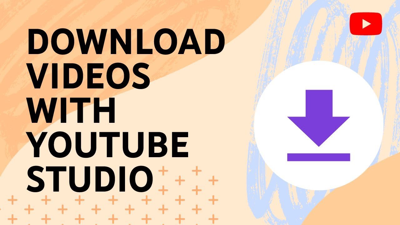 How to download videos you've uploaded with YouTube Studio (beta)