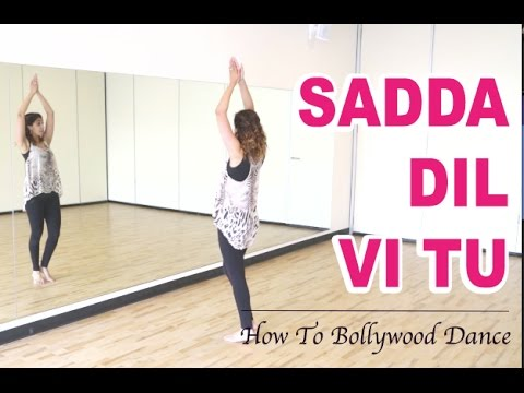 Sadda Dil Vi Tu (ABCD) || How to Bollywood Dance-Tutorial || by Francesca McMillan