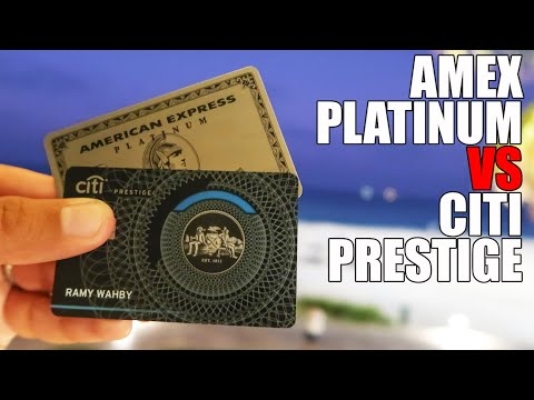 Amex Platinum Card Vs Citi Prestige Card