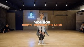 Robyn - Between The Lines   MONROE Choreography