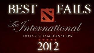 Best Fails @ The International 2012
