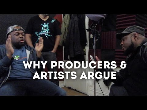 Why Artists and Producers Argue