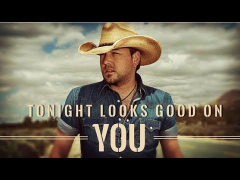 Tonight Looks Good on You ♥ Jason Aldean ♥ Old Boots, New Dirt ♥ Track 7 HQ Audio