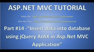 Part 14 - Insert data into database using jQuery AJAX in ASP.NET MVC application