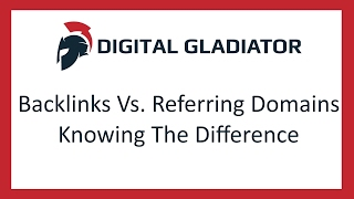 Backlinks Vs. Referring Domains - The Difference