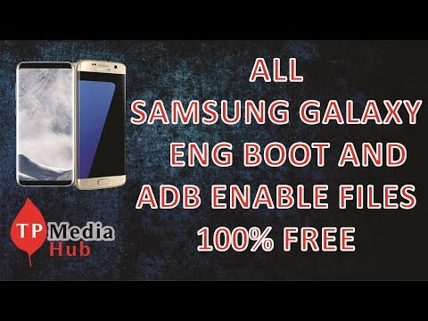 ALL SAMSUNG GALAXY ENG BOOT AND ADB ENABLE FILES 100% FREE WITHOUT PASSWORD