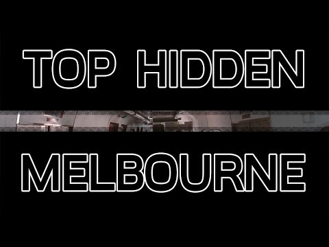 Top Secret Hidden Places in Melbourne Australia