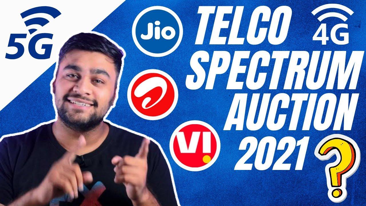 Telco Spectrum Auction 2021 | 5G ? 4G ? Airtel Jio Duopoly ?