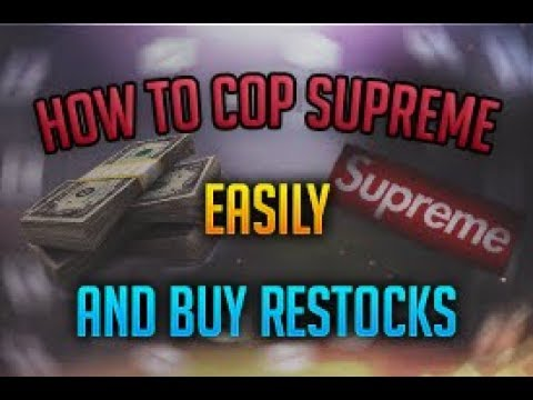 How To Cop Supreme And How To Buy Off Restocks (Tutorial)