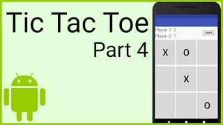 How to Make a Tic Tac Toe Game in Android - Part 4 - ORIENTATION CHANGE & RESET FUNCTIONALITY