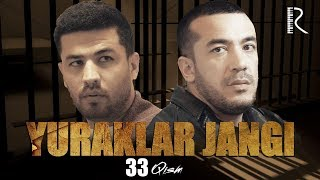 Yuraklar jangi (o'zbek serial) | Юраклар жанги (узбек сериал) 33-qism