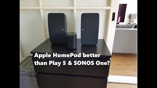 Apple HomePod: Better than SONOS One & Play 5?