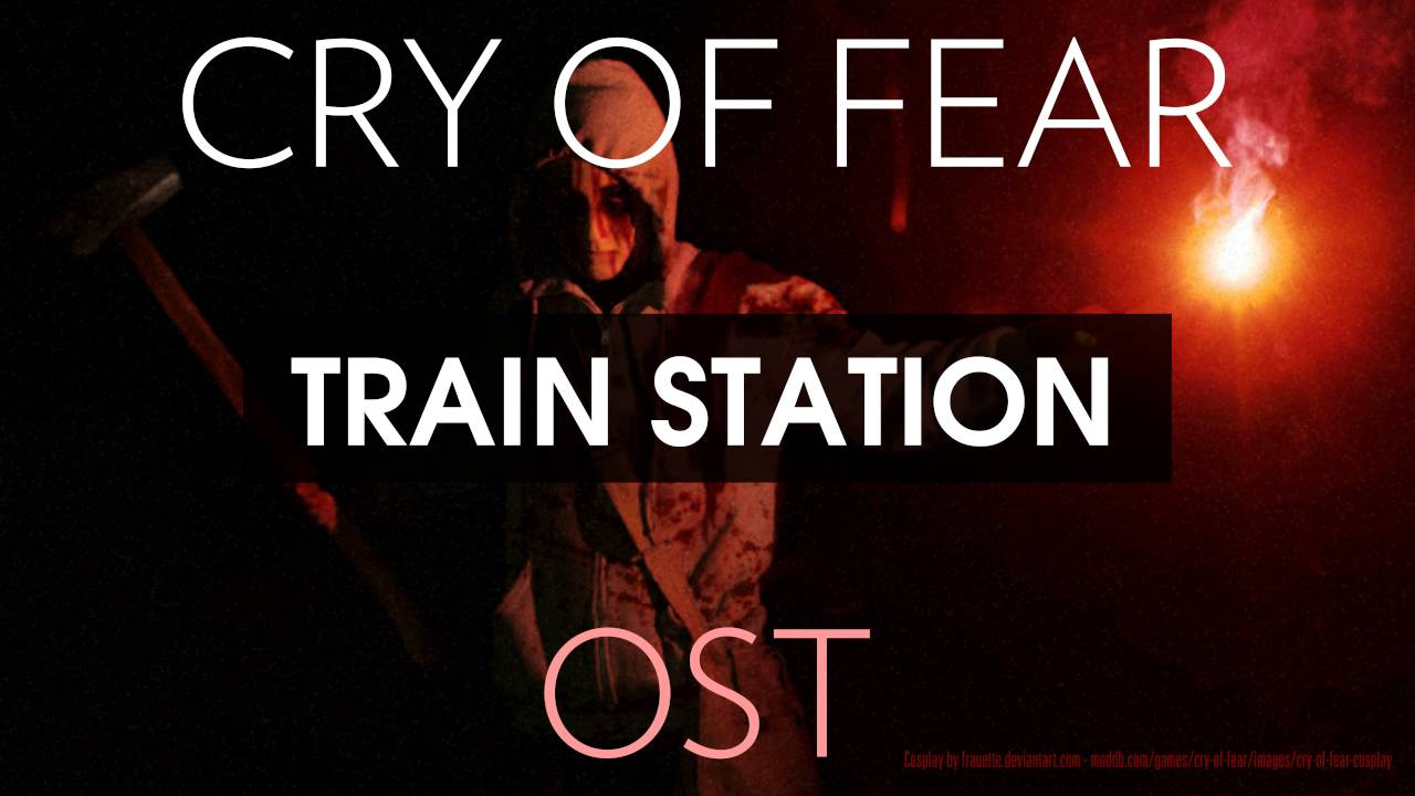 Cry of Fear Soundtrack: Train Station