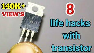 8 life hacks with transistor
