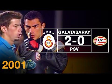 Nostalji Maçlar   Şampiyonlar Ligi  Galatasaray 2 – 0 PSV ( 30.10.2001 )