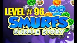 smurfs bubble story game level 96 | the lost village game