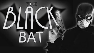 Lost Hero of the Golden Age   Ep.13 The Black Bat