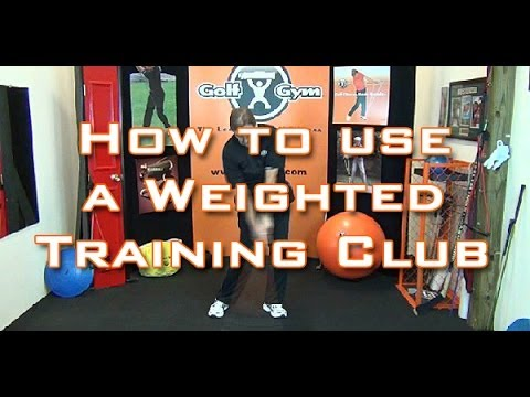 Golf Fitness – How To Use A Weighted Golf Training Club