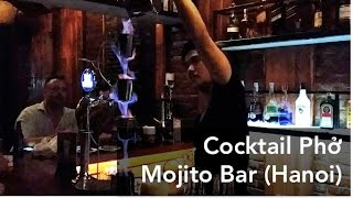 Cocktail Phở - Mojito Bar | Hanoi Drink | SoChaud
