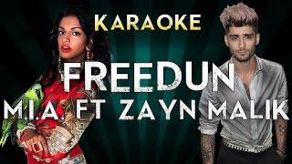 M.I.A. - Freedun Ft. Zayn Malik   Official Karaoke Instrumental Lyrics Cover Sing Along