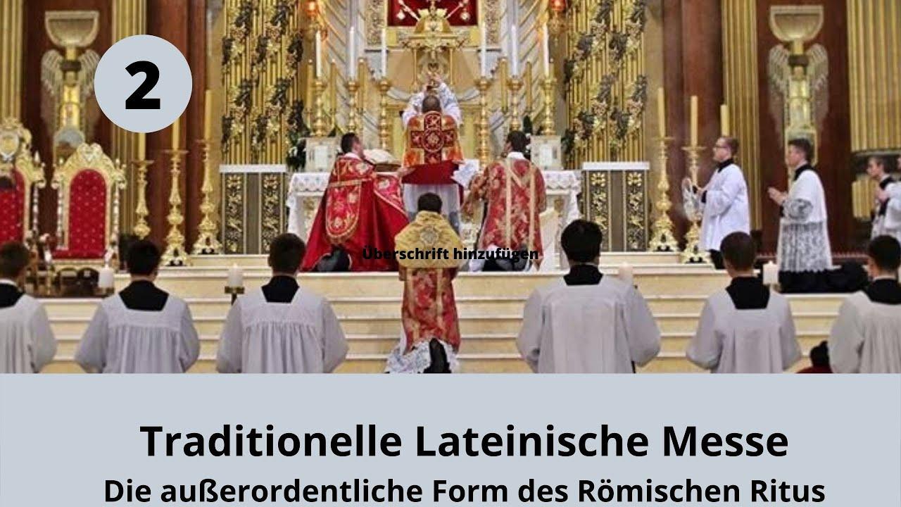 Lateinische Messe Ablauf