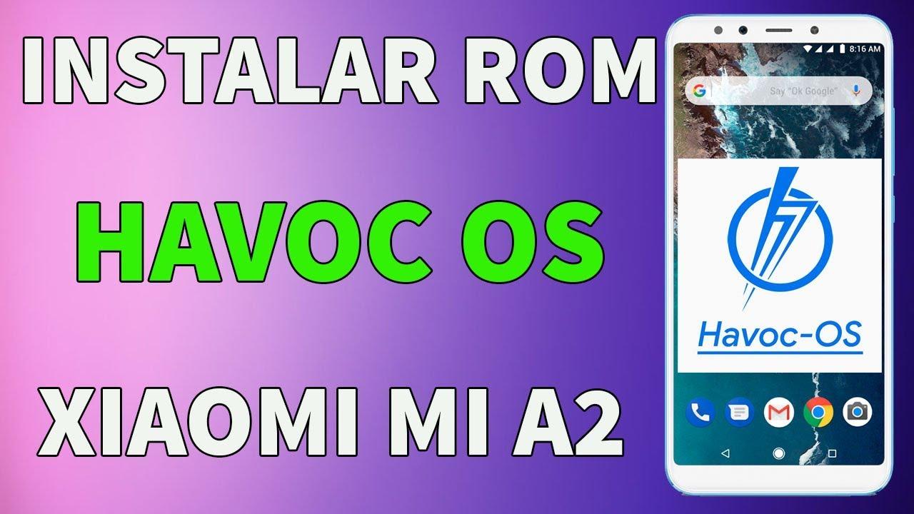 HAVOC OS XIAOMI MI A2