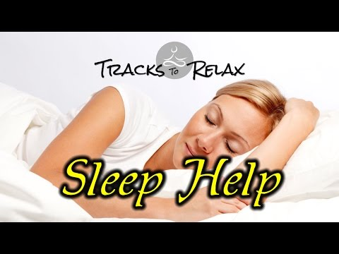 Sleep Help To End Insomnia And Fall Asleep Fast At Bedtime Sleep Better Tonight