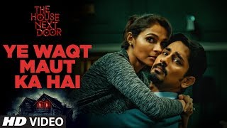 Ye Waqt Maut Ka Hai Video Song  | Sooraj Jagan, Shilpa Natarajan | The House Next Door