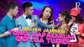 Million jamoasi - Tungi kapalaklar qo'lga tushdi