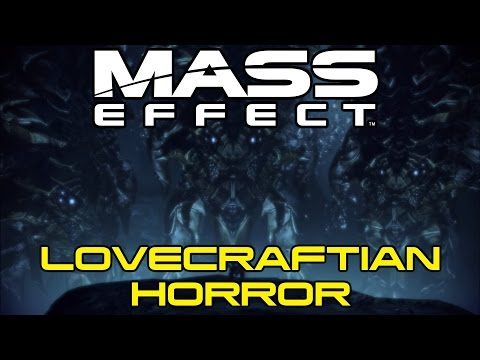 Mass Effect - Lovecraftian Horror