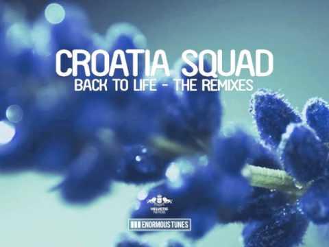 Croatia Squad - Back To Life (Le Sonic Short Edit)