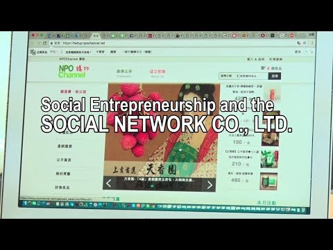 SOCIAL ENTREPRENEURSHIP | Social Entrepreneurship and the Social Network Co., Ltd.