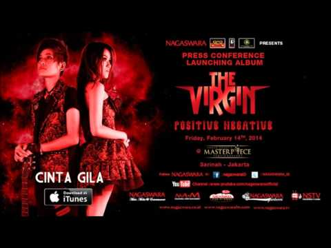 THE VIRGIN - CINTA GILA [FULL AUDIO]