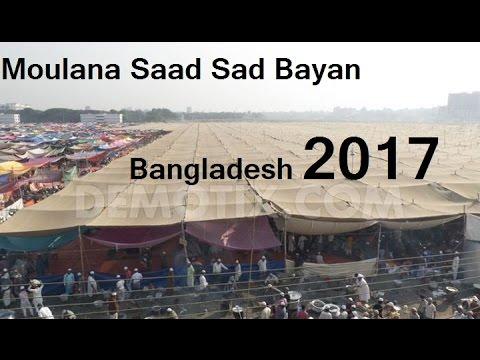 (Exclusive 2017)Moulana Saad Sab Bayan At Tongi Iztima Bangladesh @ 2017