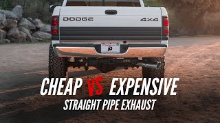 Cheap VS Expensive Exhaust | Straight Piping My 2nd Gen Cummins!