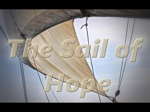 The Sail of Hope