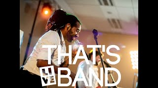 That's LIVE! event band (official promo video)