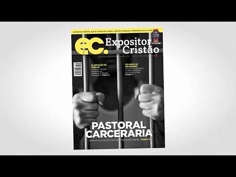 Expositor Cristão de fevereiro: o trabalho dos metodistas nos presídios