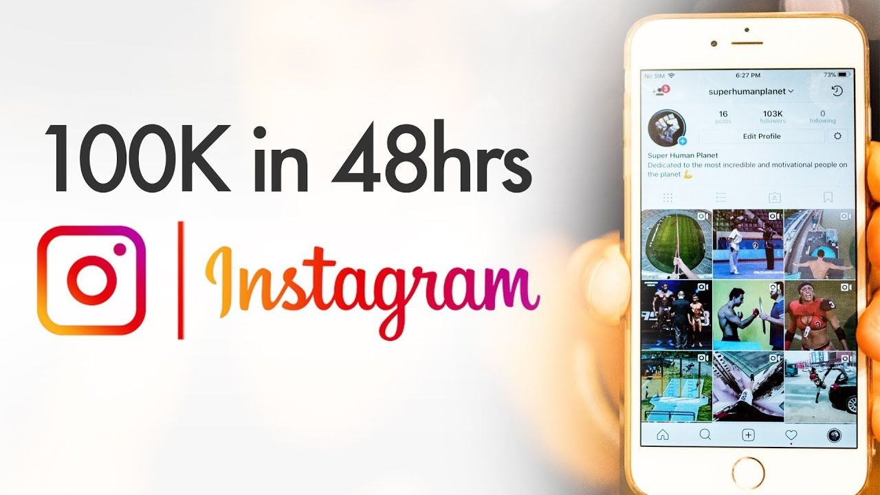 How to Gain 100K Instagram Followers in 48 Hours