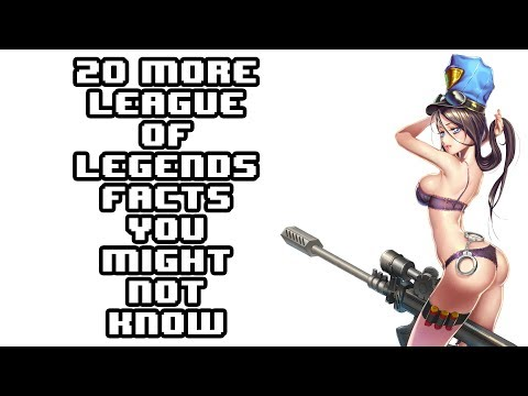 20 More Awesome League Of Legends Facts You Might Not Know!
