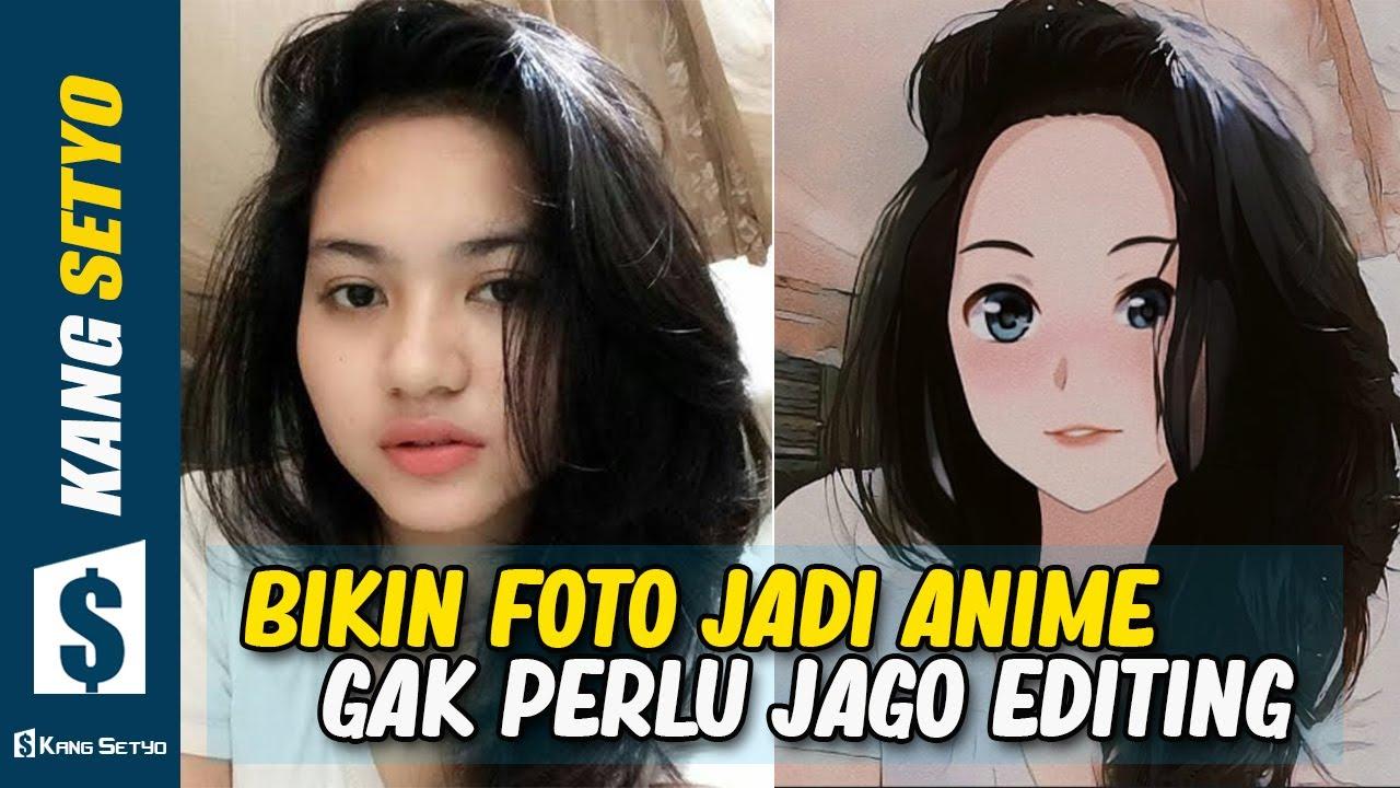Cara Edit Foto Jadi Anime | Sekali Klik Jadi !!! - YouTube