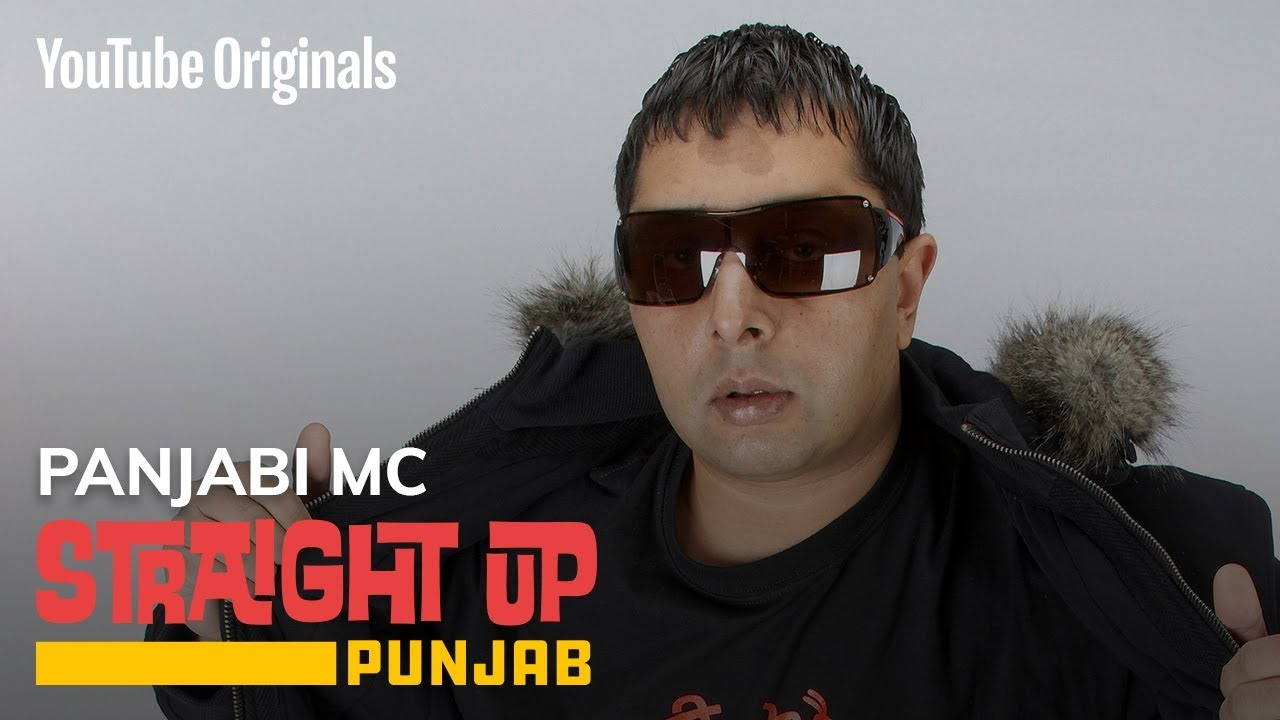 Straight Up Punjab | Panjabi MC | Artist Journey - YouTube