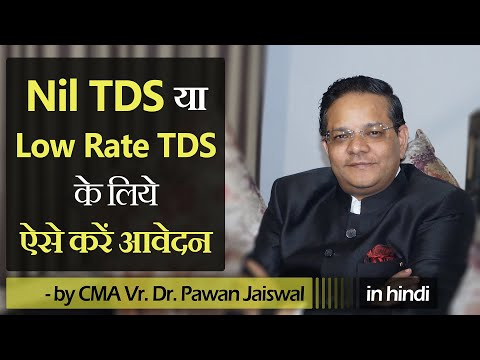 How To Apply For Nil TDS Or Low Rate TDS