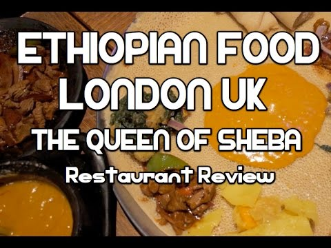 Ethiopian Restaurant London UK - The Queen of Sheba