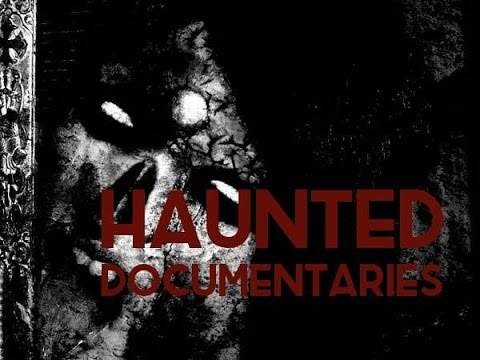Ghost/Paranormal Documentaries