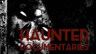 Ghost Tapes 2016 - A Selection Of Paranormal Documentary